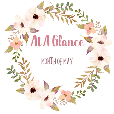 At A Glance: Month Of May