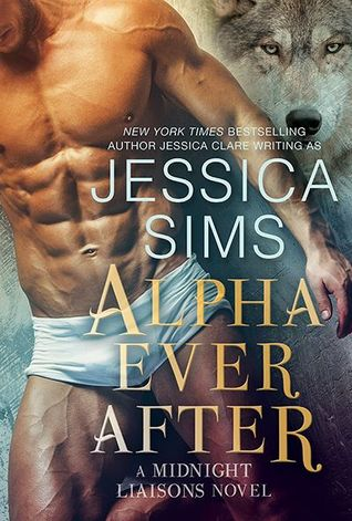 Book Review-Alpha Ever After by Jessica Sims