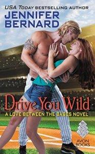 Drove You Wild