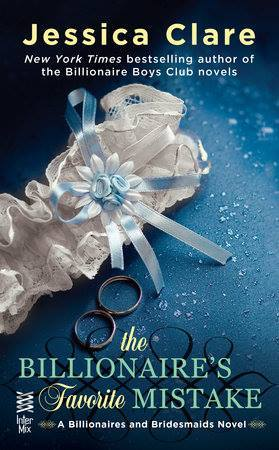 The Billionaire's Favorite Mistake (Billionaires and Bridesmaids, #4)