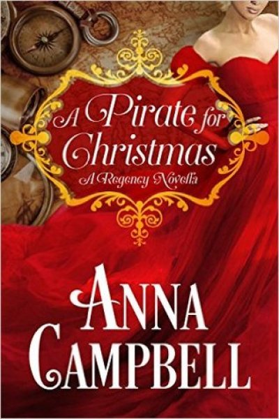 Quickie Book Review-A Pirate For Christmas by Anna Campbell