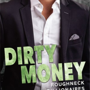 Book Review-Dirty Money by Jessica Clare
