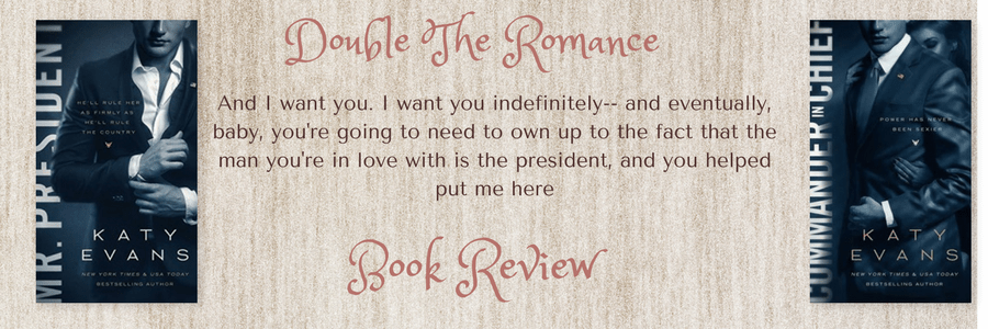 Double The Romance Review-Mr. President & Commander In Chief