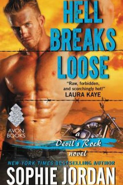 Quickie Book Review-Hell Breaks Loose by Sophie Jordan