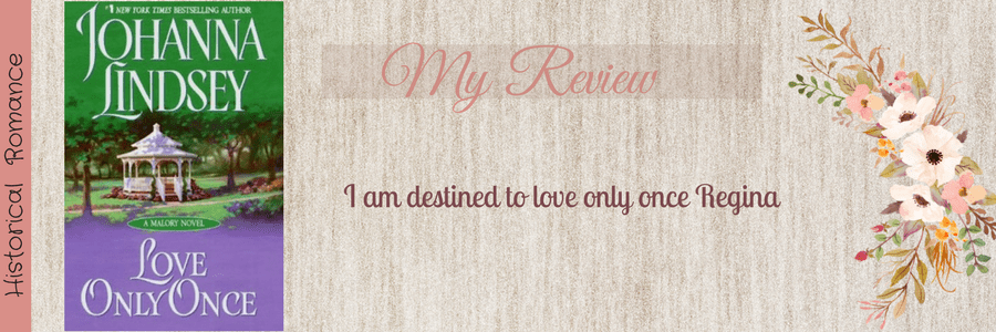 Book Review-Love Only Once by Johanna Lindsey