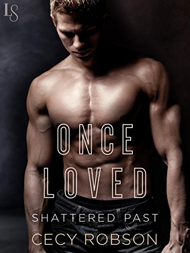 Book Review-Once Loved by Cecy Robson