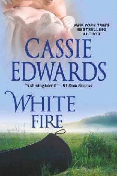 Book Review-White Fire by Cassie Edwards