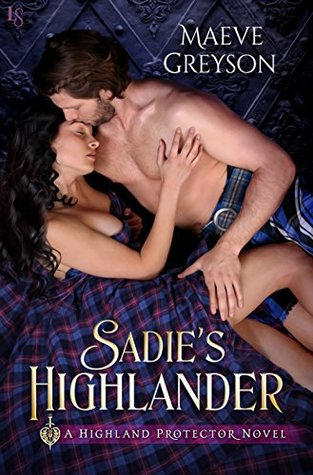 Book Review-Sadie's Highlander by Maeve Greyson