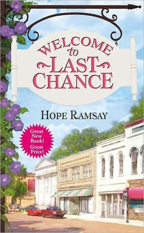 Book Review-Welcome To Last Chance by Hope Ramsay