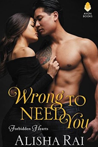 Book Review-Wrong To Need You by Alisha Rai