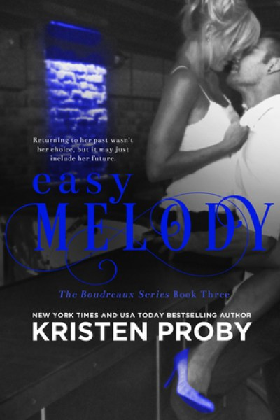 Book Review-Easy Melody by Kristen Proby