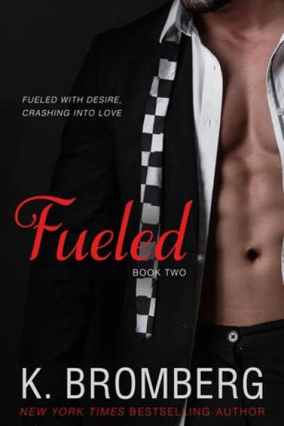 Book Review-Fueled by K. Bromberg