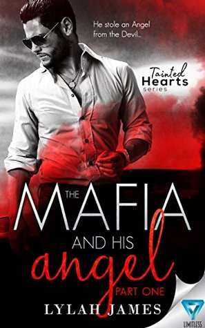 The Mafia And His Angel: Part 1