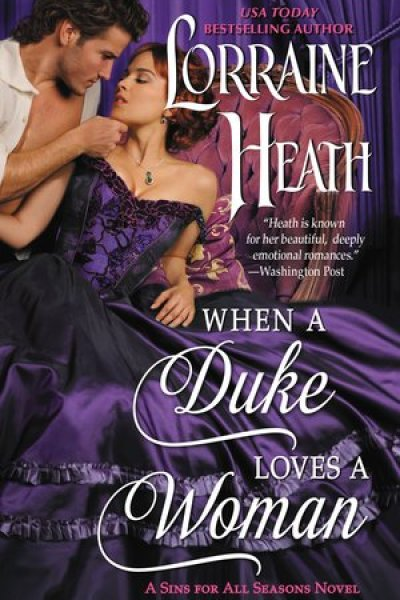 Book Review-When A Duke Loves A Woman by Lorraine Heath