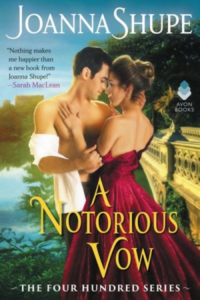Book Review-A Notorious Vow by Joanna Shupe