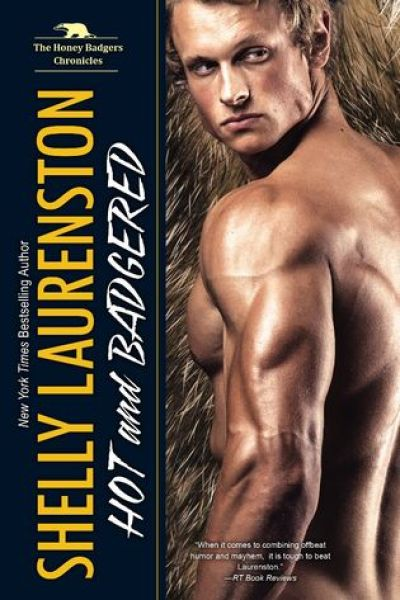 Book Review-Hot and Badgered by Shelly Laurenston