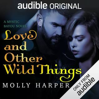 Book Review-Love and Other Wild Things by Molly Harper
