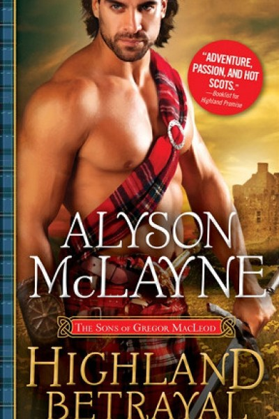 Book Review-Highland Betrayal by Alyson McLayne