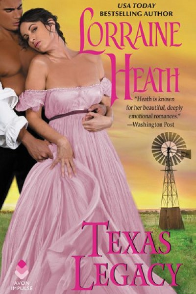 Quickie Book Review-Texas Legacy by Lorraine Heath