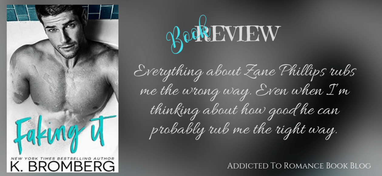 Book Review-Faking It by K. Bromberg