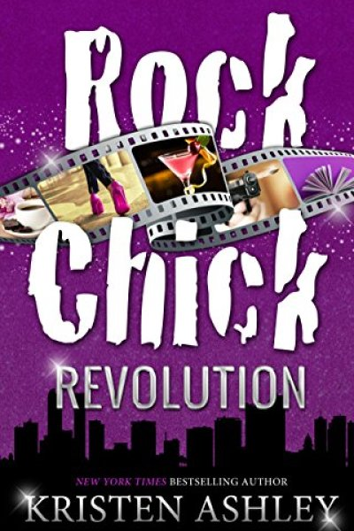 Book Review-Rock Chick Revolution by Kristen Ashley