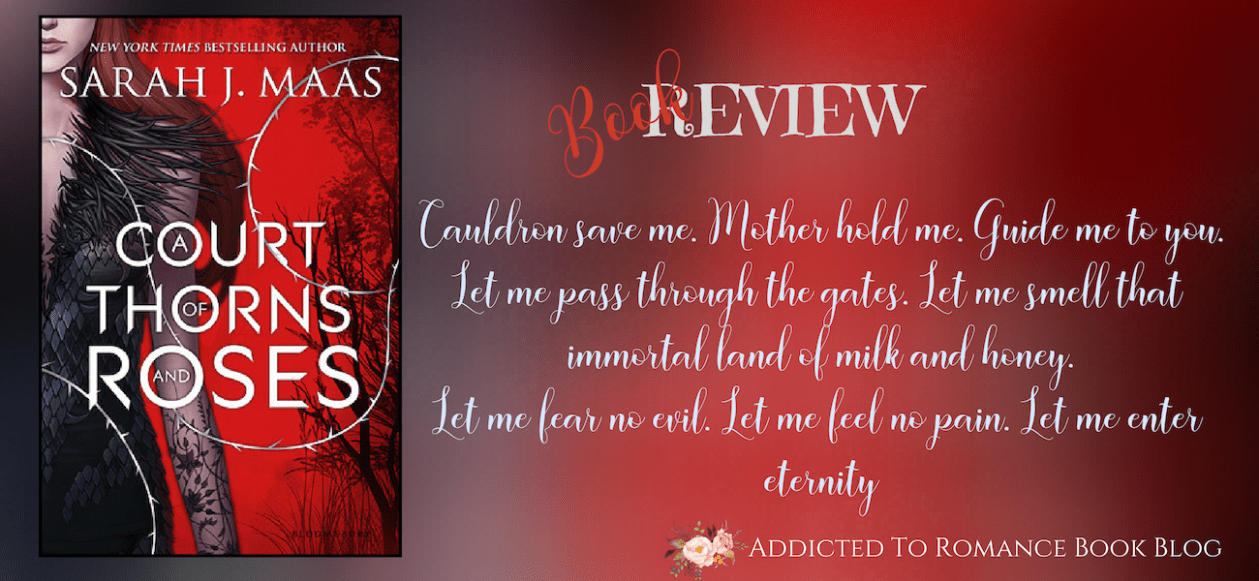 Book Review-A Court of Thorns and Roses by Sarah J. Mass