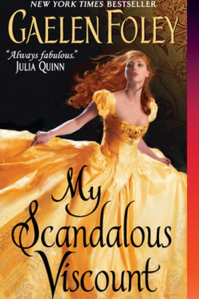 Book Review-My Scandalous Viscount by Gaelen Foley
