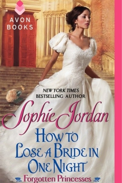 Throwback Book Review-How To Lose A Bride In One Night by Sophie Jordan
