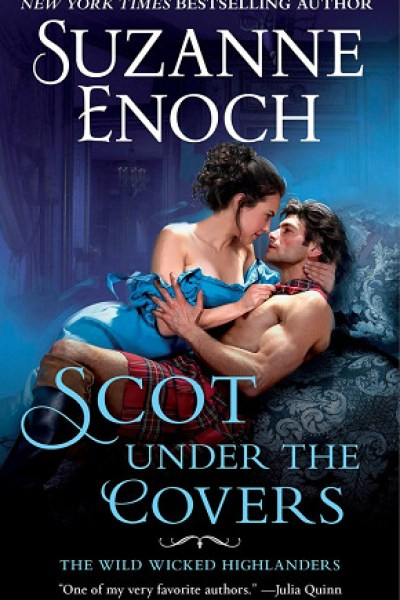 Book Review-Scot Under The Covers by Suzanne Enoch