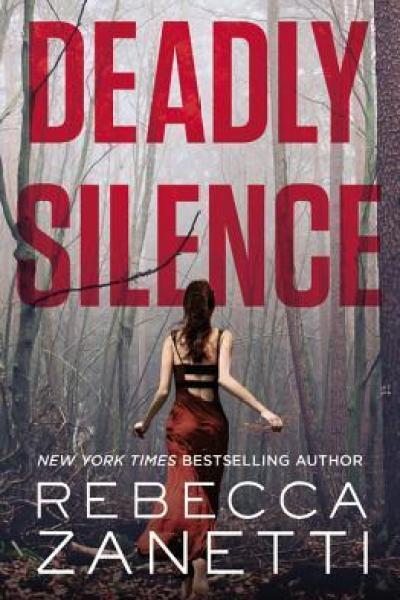 Book Review-Deadly Silence by Rebecca Zanetti