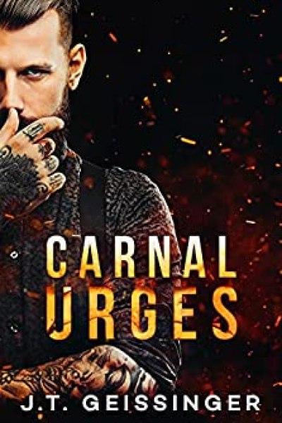 Hiatus Book Review-Carnal Urges by J. T. Geissinger