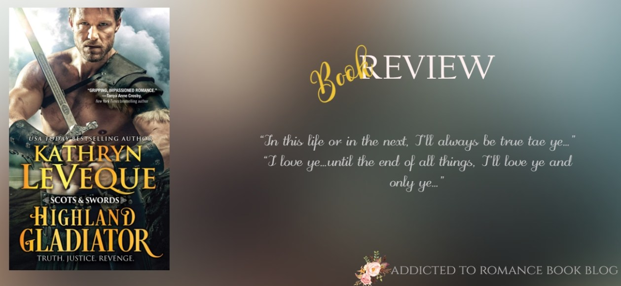Book Review-Highland Gladiator by Kathryn LeVeque