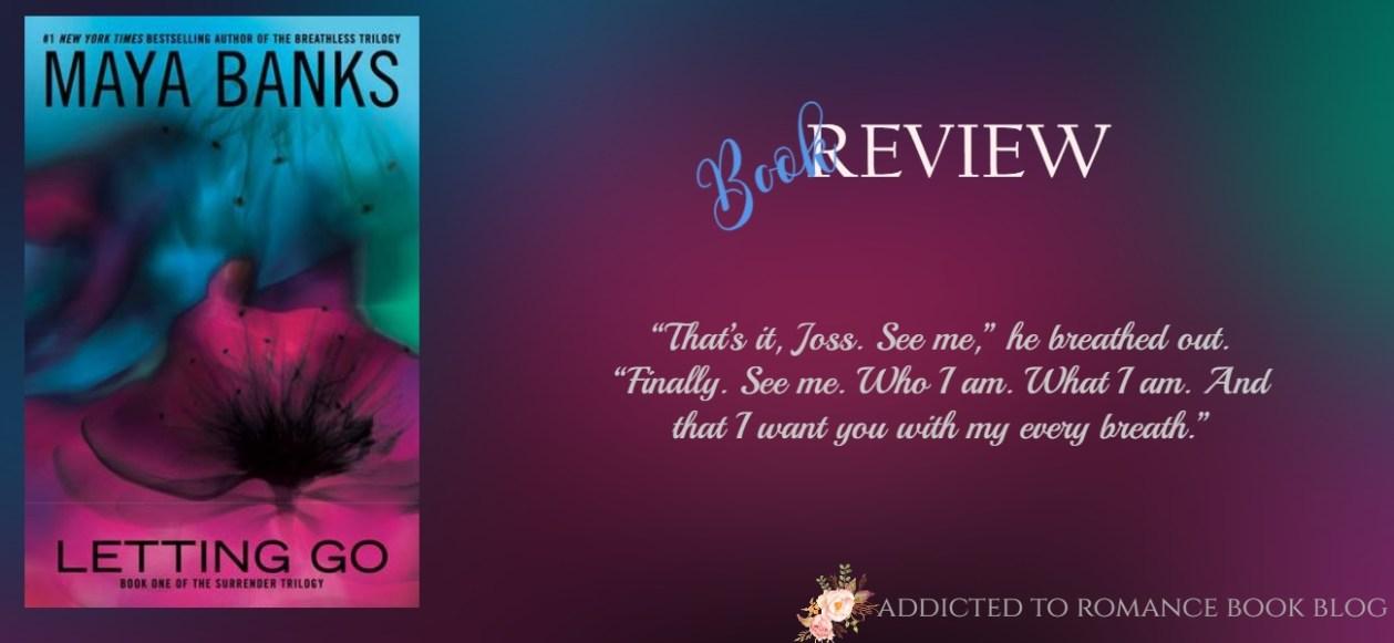 Hiatus Book Review-Letting Go by Maya Banks