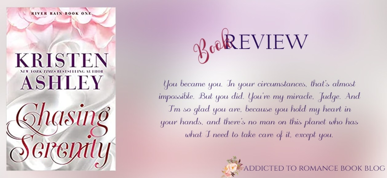 Book Review-Chasing Serenity by Kristen Ashley