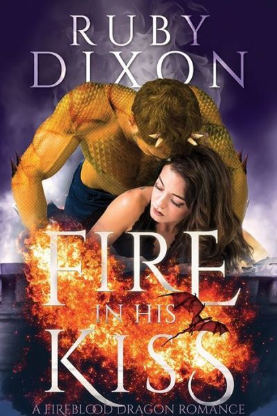 Book Review-Fire In His Kiss by Ruby Dixon