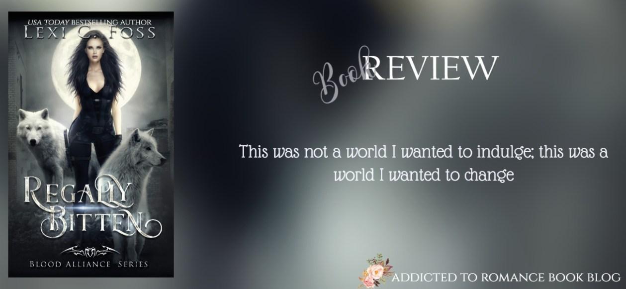 Book Review-Regally Bitten by Lexi C. Foss