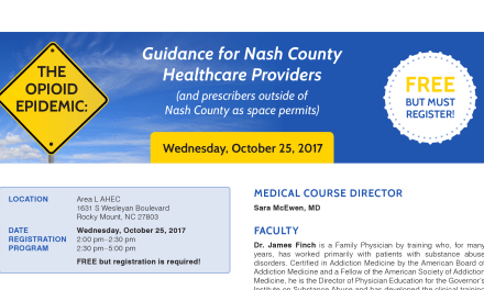 The Opioid Epidemic: Guidance for Nash County Healthcare Providers in Rocky Mount, NC on October 25