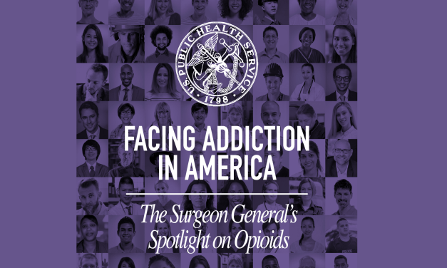 Surgeon General Releases Spotlight on Opioids, Evidence-Based Treatment Needed