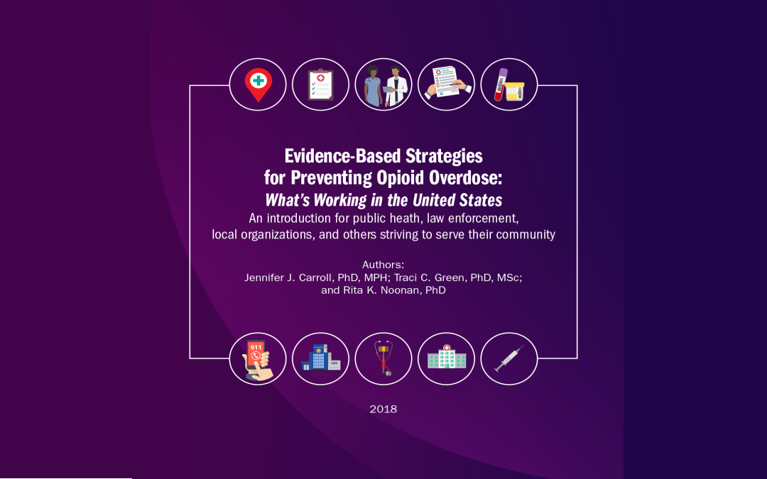 Evidence-Based Strategies for Preventing Opioid Overdose