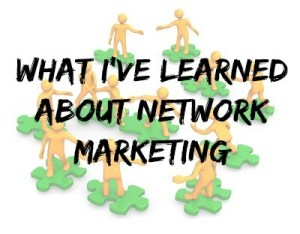 What I've Learned from Network Marketing