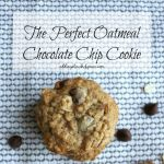 The Most Amazing Oatmeal Chocolate Chip Cookies EVER