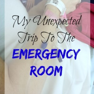 My unexpected trip to the ER