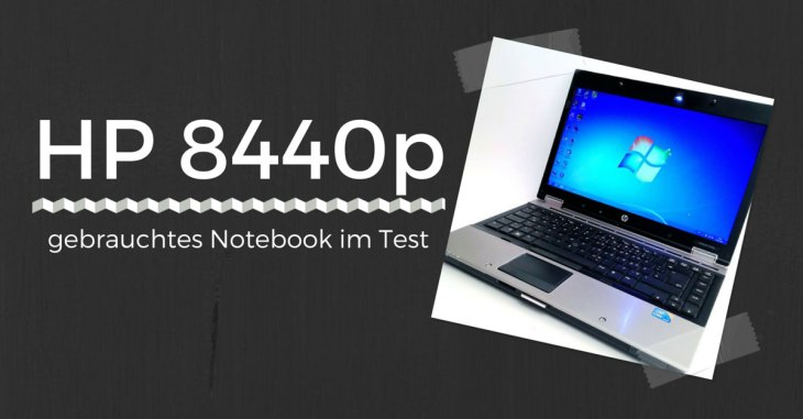 hp elitebook 8440p im Review