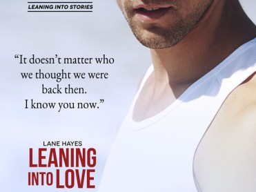 Leaning into Love - Lane Hayes