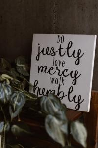 Justly - Mercy - Humbly