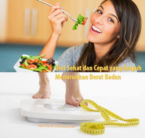 Diet Sehat dan Cepat yang Ampuh Menurunkan Berat Badan