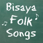 My Mother's Bisaya Folk Songs