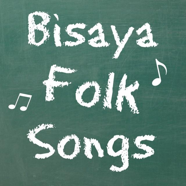 Bisaya folk songs