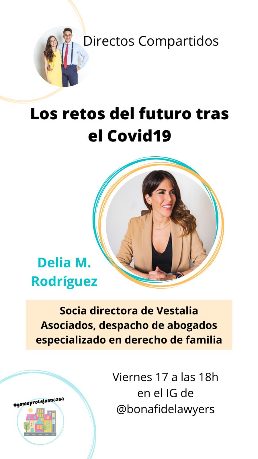 """Los retos del futuro tras el Covid-19"""" con Delia M. Rodríguez.jpg"""
