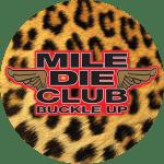 Mile Die Club Logo on Leopard Print Background